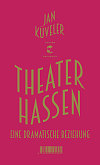 Theater hassen