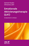 Emotionale Aktivierungstherapie (EAT)