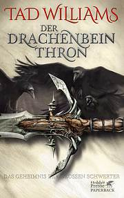 Bücherblog. Rezension. Buchcover. Der Drachenbeinthron (Band 1) von Tad Williams. High Fantasy. Klett Cotta Verlag.